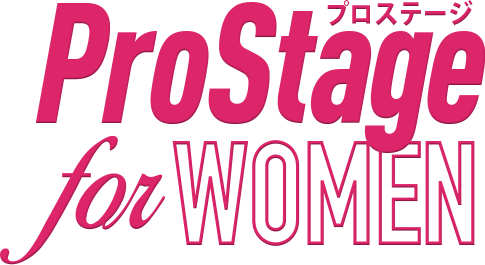 ProStage for WOMEN